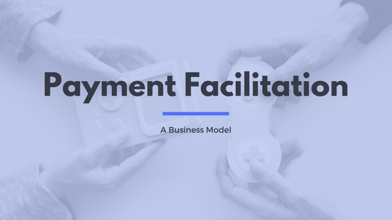 How Software Platforms Can Leverage Payment Facilitation As A Service To Gain Clients And Create New Is About To Be Revealed